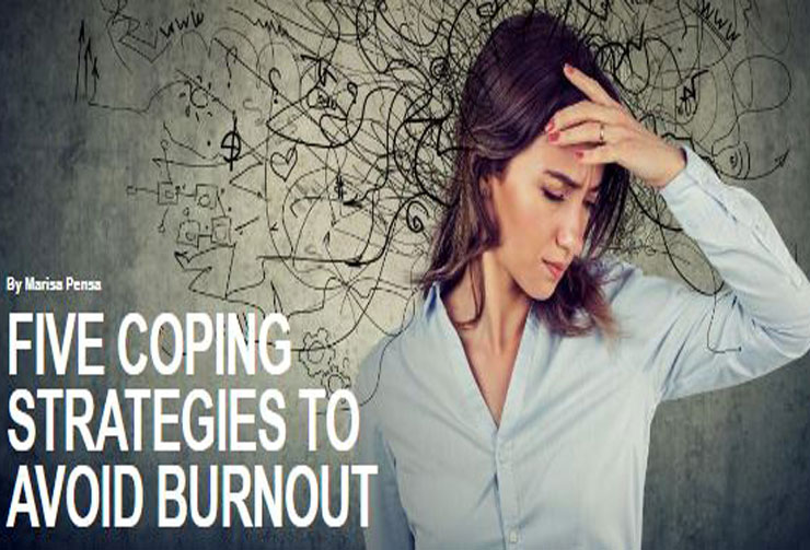Five Coping Strategies to Avoid Burnout